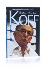 Livro Fábio André Koff - Memórias e confidências.